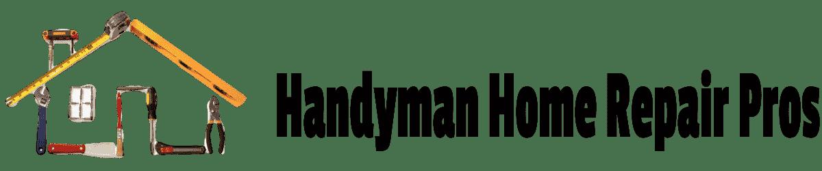 Handyman Home Repair Pros